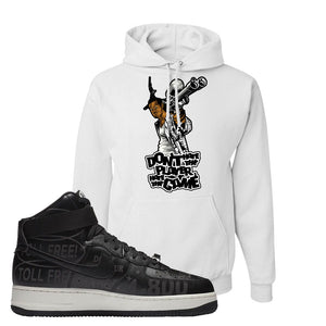 Air Force 1 High Hotline Hoodie | Don't Hate The Playa, White