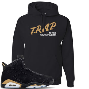 Jordan 6 DMP 2020 Sneaker Black Pullover Hoodie | Hoodie to match Nike Air Jordan 6 DMP 2020 Shoes | Trap To Rise