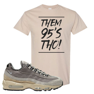 Air Max 95 SE ACG T Shirt | Them 95's Tho, Sand
