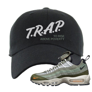 Air Max 95 Surplus Supply Dad Hat | Trap To Rise Above Poverty, Black
