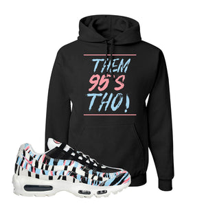 Air Max 95 Korea Tiger Stripe Hoodie | Black, Them 95's Tho