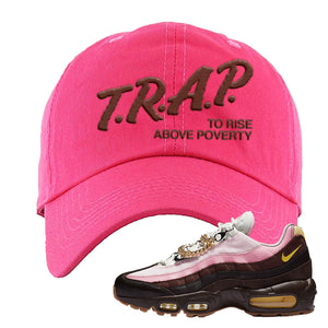 Air Max 95 Cuban Links Dad Hat | Pink, Trap To Rise Above Poverty