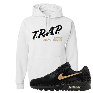 Air Max 90 Black Gold Hoodie | Trap To Rise Above Poverty, White