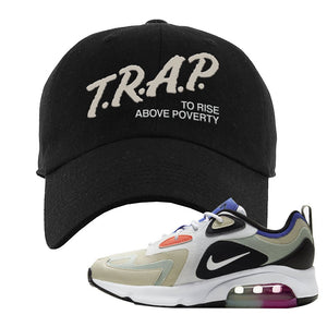 Air Max 200 WMNS Fossil Sneaker Black Dad Hat | Hat to match Nike Air Max 200 WMNS Fossil Shoes | Trap To Rise Above Poverty