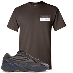 Yeezy Boost 700 Geode Sneaker Hook Up Hello My Name Is Hype Beast Woe Dark Chocolate T-Shirt
