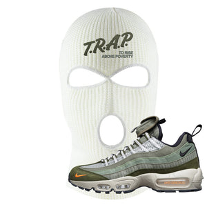 Air Max 95 Surplus Supply Ski Mask | Trap To Rise Above Poverty, White