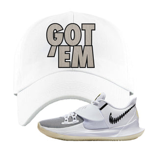 Kyrie Low 3 Dad Hat | White, Got Em