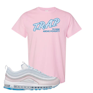 Air Max 97 DIY Flare T Shirt | Light Pink, Trap To Rise Above Poverty