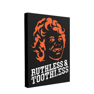 Ruthless & Toothless Wall Canvas | Ruthless & Toothless Black Canvas the front of this canvas has the ruthless and the toothless design