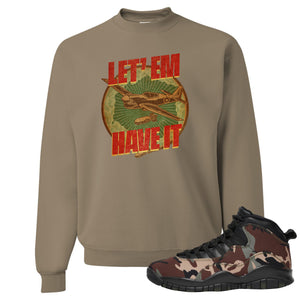 Jordan 10 Woodland Camo Sneaker Hook Up Let Em Have It Khaki Crewneck Sweatshirt