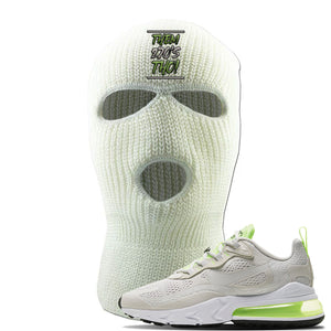 Air Max 270 React Ghost Green Sneaker White Ski Mask | Winter Mask to match Nike Air Max 270 React Ghost Green Shoes | Them 270 Tho