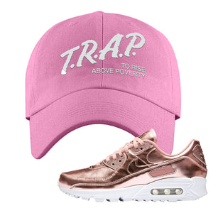 Air Max 90 WMNS 'Medal Pack' Rose Gold Sneaker Pink Dad Hat | Hat to match Nike Air Max 90 WMNS 'Medal Pack' Rose Gold Shoes | Trap to Rise Above