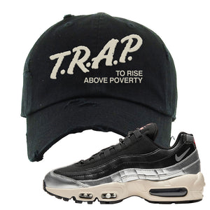 3M x Nike Air Max 95 Silver and Black Distressed Dad Hat | Trap To Rise Above Poverty, Black