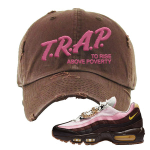 Air Max 95 Cuban Links Distressed Dad Hat | Brown, Trap To Rise Above Poverty