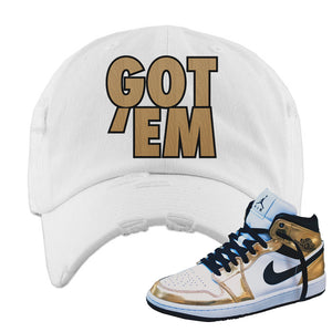 Air Jordan 1 Mid SE Metallic Gold Distressed Dad Hat | Got Em, White