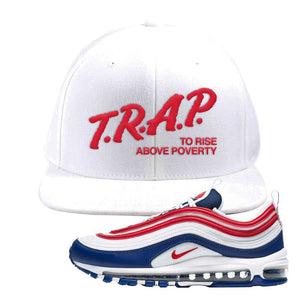 Air Max 97 USA Snapback Hat | White, Trap To Rise Above Poverty