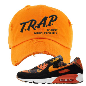 Air Max 90 Orange Camo Distressed Dad Hat | Trap To Rise Above Poverty, Orange