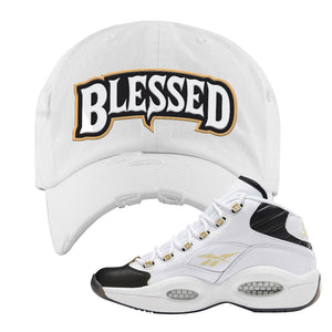 Question Mid Black Toe Sneaker White Distressed Dad Hat | Hat to match Reebok Question Mid Black Toe Shoes | Blessed Arch