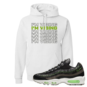 Air Max 95 Black / Electric Green Hoodie | I'm Vibing, White