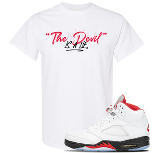 Air Jordan 5 OG Fire Red T Shirt | White, Devil Is A Lie