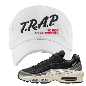 3M x Nike Air Max 95 Silver and Black Distressed Dad Hat | Trap To Rise Above Poverty, White