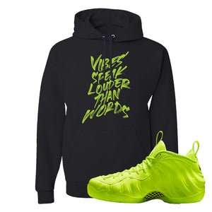 Air Foamposite Pro Volt Hoodie | Vibes Speak Louder Than Words, Black