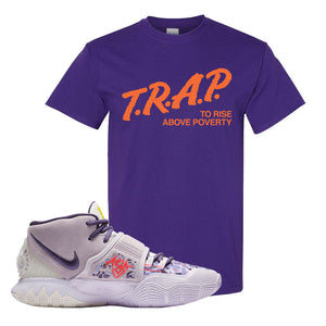 Kyrie 6 Asia Irving T Shirt | Trap To Rise Above Poverty, Purple