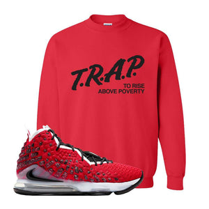 Lebron 17 Uptempo Crewneck | Red, Trap To Rise Above Poverty