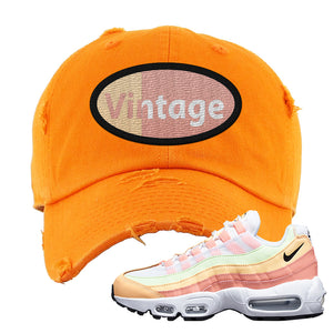 Air Max 95 WMNS Melon Tint Distressed Dad Hat | Orange, Vintage Oval