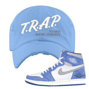 Air Jordan 1 High Hyper Royal Distressed Dad Hat | Trap To Rise Above Poverty, Sky Blue