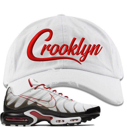 Nike Air Max Plus White University Red Sneaker Match Crooklyn white Distressed Dad Hat