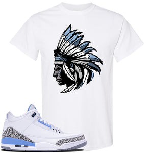 Jordan 3 UNC Sneaker White T Shirt | Tees to match Nike Air Jordan 3 UNC Shoes | Indian Chief
