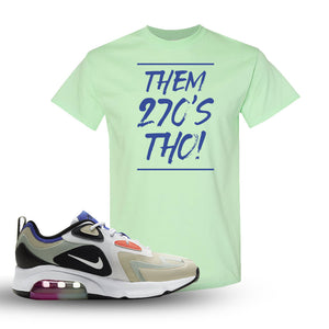 Air Max 200 WMNS Fossil Sneaker Mint Green T Shirt | Tees to match Nike Air Max 200 WMNS Fossil Shoes | Them 270S THO