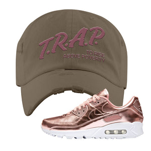 Air Max 90 WMNS 'Medal Pack' Rose Gold Sneaker Khaki Distressed Hat | Hat to match Nike Air Max 90 WMNS 'Medal Pack' Rose Gold Shoes | Trap to Rise Above