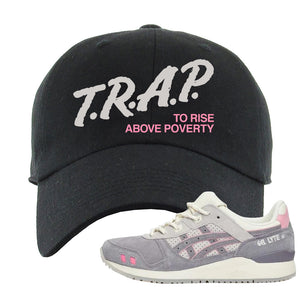 END x Asics Gel-Lyte III Grey And Pink Dad Hat | Trap To Rise Above Poverty, Black
