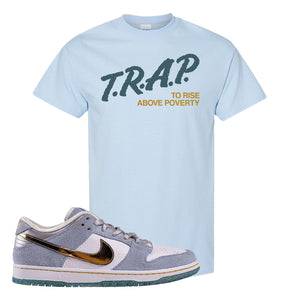 Sean Cliver x SB Dunk Low T Shirt | Trap To Rise Above Poverty, Light Blue
