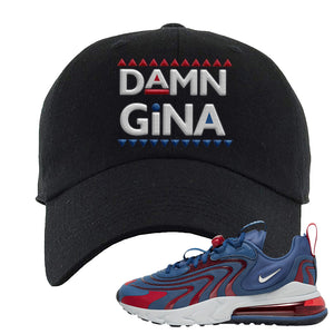 Air Max 270 React ENG Mystic Navy Dad Hat | Damn Gina, Black