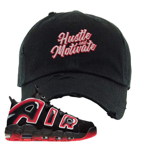 Air More Uptempo Laser Crimson Distressed Dad Hat | Black, Hustle & Motivate