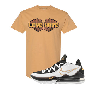 Lebron 17 Low White/Metallic Gold/Black T Shirt | Old Gold, Love Hate Fist