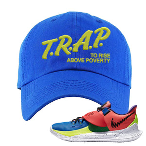 Kyrie Low 3 NY vs NY Dad Hat | Trap To Rise Above Poverty, Royal Blue