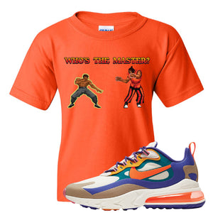 Air Max 270 React ACG Kid's T-Shirt | Orange, Who's The Master