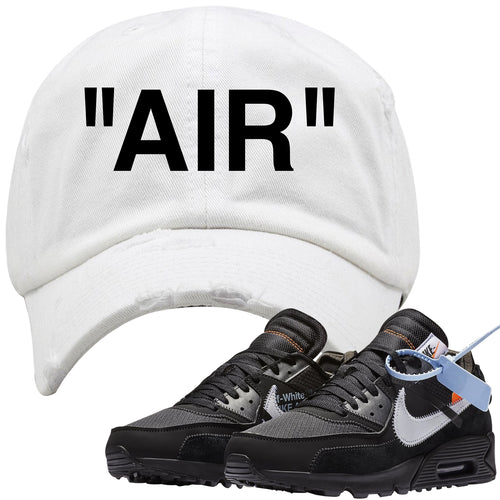 9eca21f509f Wear this Nike Air Max 90 OFF-WHITE Black sneaker matching dad hat to put