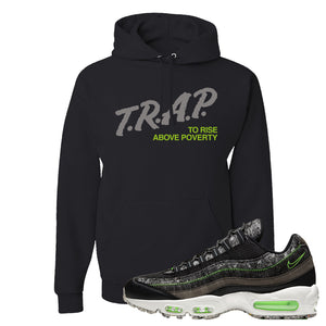 Air Max 95 Black / Electric Green Hoodie | Trap To Rise Above Poverty, Black