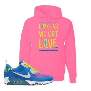 Undefeated x Air Max 90 Pacific Blue Sneaker Neon Pink Pullover Hoodie | Hoodie to match Undefeated x Nike Air Max 90 Pacific Blue Shoes | Long As We Got Love