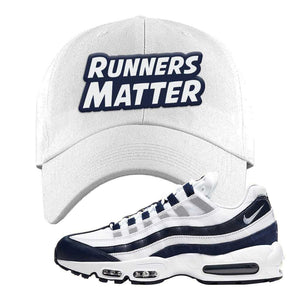 Air Max 95 Essential White / Midnight Navy Dad Hat | White, Runners Matter