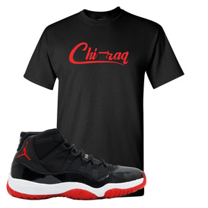 Jordan 11 Bred Chi-raq Black Sneaker Hook Up T-Shirt