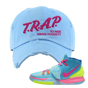 Kyrie 6 Pool Distressed Dad Hat | Trap to Rise Above Poverty, Light Blue