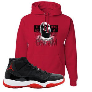 Jordan 11 Bred It Was All A Dream Red Sneaker Hook Up Pullover Hoodie