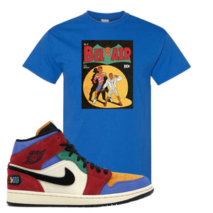 Jordan 1 Mid Fearless Blue The Great Bel Air Royal Blue Sneaker Hook Up T-Shirt