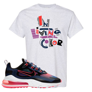 Air Max 270 React WMNS Storm Pink T Shirt | In Living Colors, Ash
